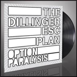 The Dillinger Escape Plan - Option Paralysis - LP