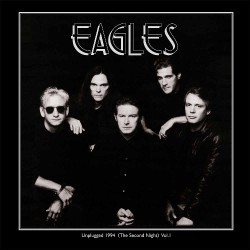 The Eagles - Unplugged 1994 (The Second Night) Vol.1 - DOUBLE LP Gatefold