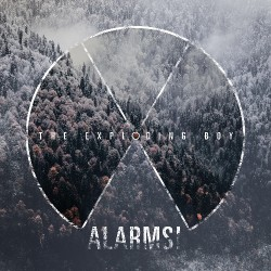 The Exploding Boy - Alarms! - CD