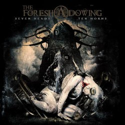 The Foreshadowing - Seven Heads Ten Horns - CD DIGIPAK