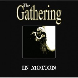 The Gathering - In Motion - DOUBLE LP Gatefold