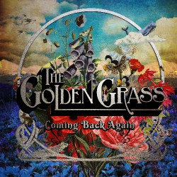The Golden Grass - Coming Back Again - LP