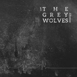 The Grey Wolves - Exit Strategy - CD DIGIPAK