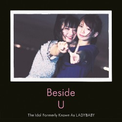 The Idol Formerly Known As Ladybaby - Beside U - CD