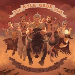 The Kyle Gass Band - Thundering Herd - LP GATEFOLD + CD