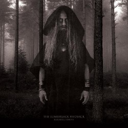 The Lumberjack Feedback - Blackened Visions - LP