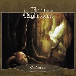 The Moon And The Nightspirit - Osforras - CD DIGIPAK