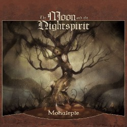 The Moon And The Nightspirit - Mohalepte - 2CD DIGIPAK