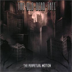 The Old Dead Tree - The Perpetual Motion - CD