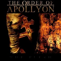The Order Of Apollyon - The Flesh - CD