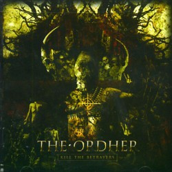 The Ordher - Kill The Betrayers - CD