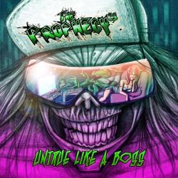 The Prophecy²³ - Untrue Like A Boss - CD