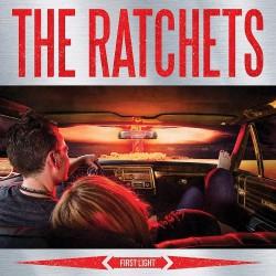 The Ratchets - First Light - CD DIGIPAK