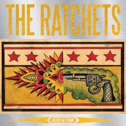 The Ratchets - Heart Of Town - LP COLOURED