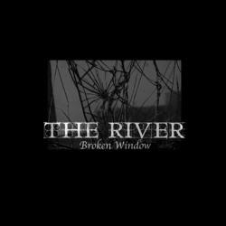 """The River - Broken Window - 10"""" vinyl"""