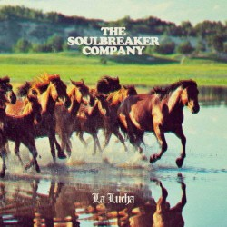 The Soulbreaker Company - La Lucha - LP Gatefold