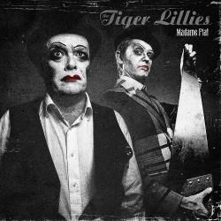 The Tiger Lillies - Madame Piaf - CD DIGIPAK