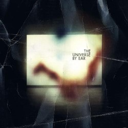 The Universe By Ear - The Universe By Ear - CD DIGIPAK