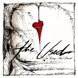 The Used - In Love And Death - LP