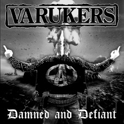 The Varukers - Damned And Defiant - CD