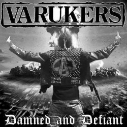 The Varukers - Damned And Defiant - LP