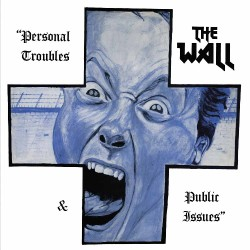 The Wall - Personal Troubles & Public Issues - LP Gatefold