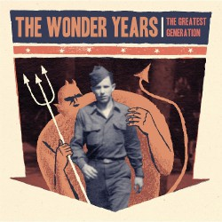 The Wonder Years - The Greatest Generation - DOUBLE LP Gatefold