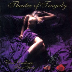 Theatre Of Tragedy - Velvet Darkness They Fear - CD DIGIPAK