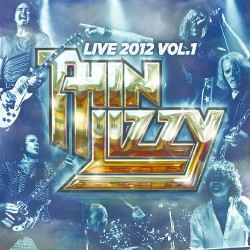 Thin Lizzy - Live 2012 Vol.1 - DOUBLE LP Gatefold