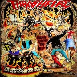 Thrashfire - Thrash Burned The Hell - LP