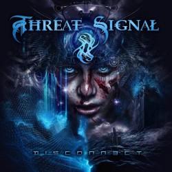 Threat Signal - Disconnect - CD DIGIPAK