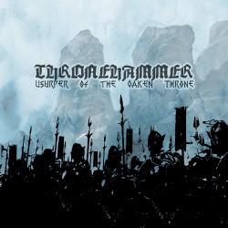 Thronehammer - Usurper Of The Oaken Throne - CD DIGIPAK