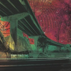 Tiny Fingers - We Are Being Held By The Dispatcher - CD DIGISLEEVE