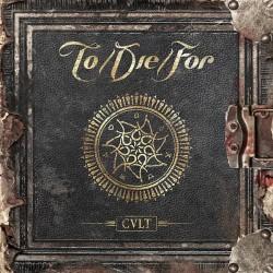 To Die For - Cvlt - CD DIGIPAK