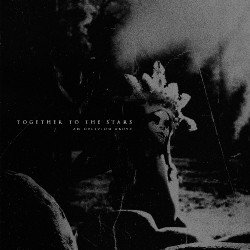 Together To The Stars - An Oblivion Above - CD DIGIPAK