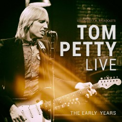 Tom Petty - Live - The Early Years - CD