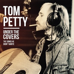 Tom Petty - Under The Covers - DOUBLE LP Gatefold