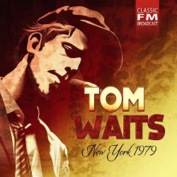 Tom Waits - New York 1979 - CD