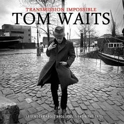 Tom Waits - Transmission Impossible - 3CD