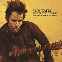 Tom Waits - Under The Covers - DOUBLE LP Gatefold