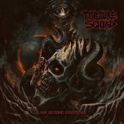Torture Squad - Far Beyond Existence - LP