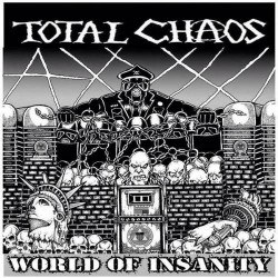 Total Chaos - World Of Insanity - LP Gatefold