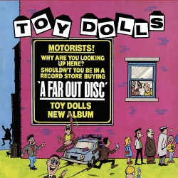Toy Dolls - A Far Out Disc - LP COLOURED