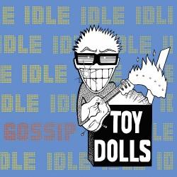 Toy Dolls - Idle Gossip - DOUBLE LP GATEFOLD COLOURED