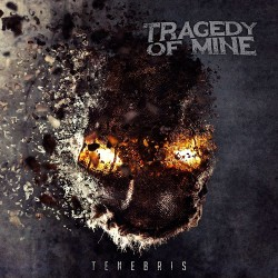 Tragedy Of Mine - Tenebris - CD DIGIPAK