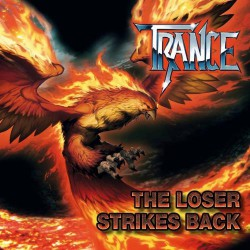 Trance - The Loser Strikes Back - CD DIGIPAK