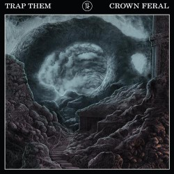 Trap Them - Crown Feral - CD