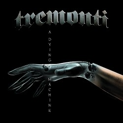 Tremonti - A Dying Machine - CD DIGIPAK