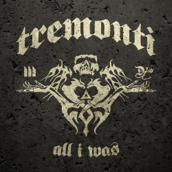 Tremonti - All I Was - CD