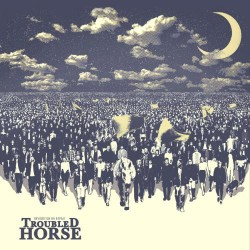 Troubled Horse - Revolution On Repeat - LP